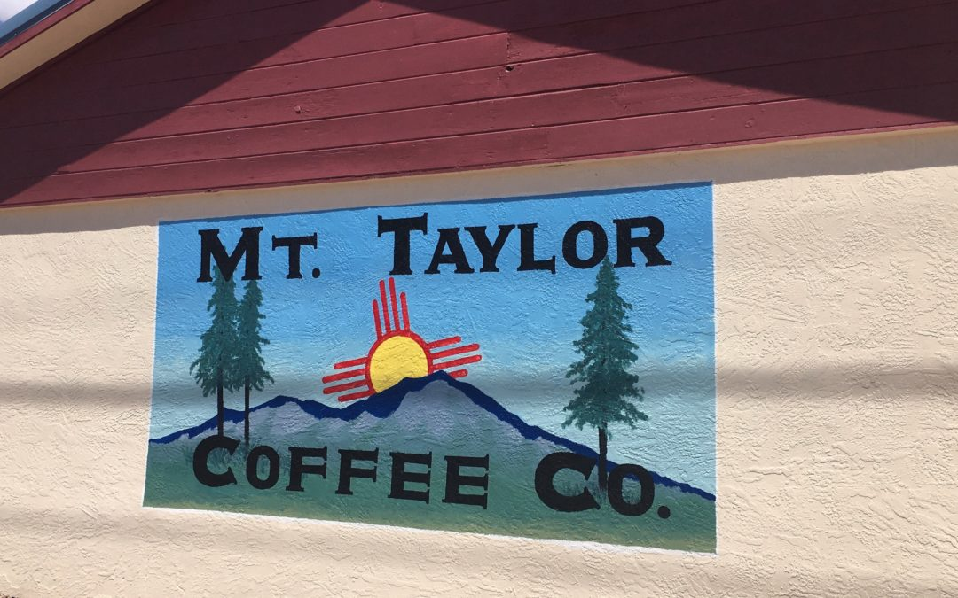 Mt. Taylor Coffee Company is the legit deal in Grants, NM.