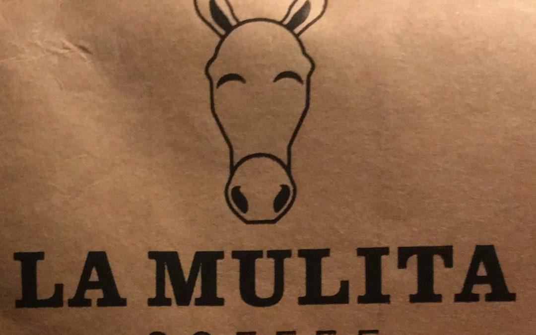 La Mulita Coffee a hard-working coffee roaster.